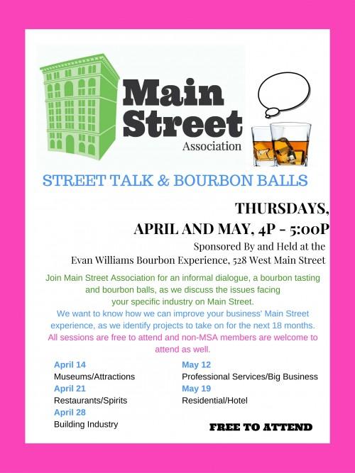 Main Street Association Street Talk & Bourbon Balls series (April and May)